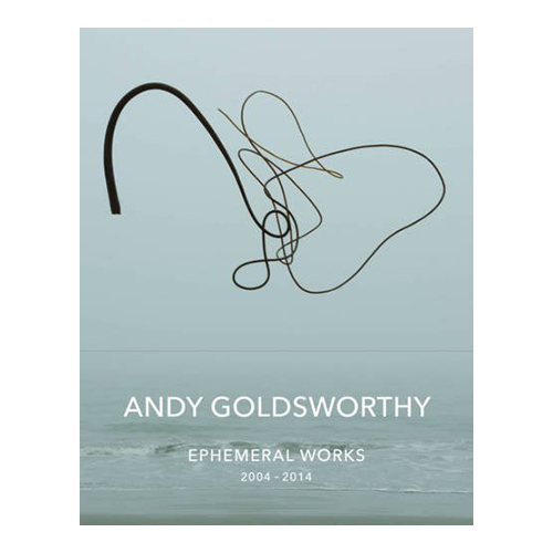 Ephemeral Works by Andy Goldsworthy