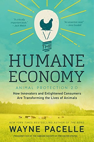 The Humane Economy by Wayne Pacelle