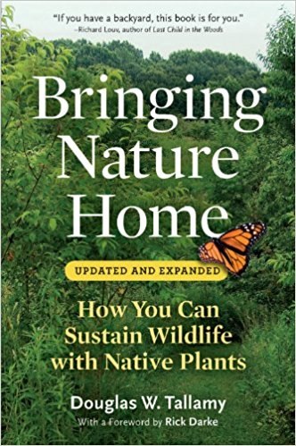 Bringing Nature Home by Douglas Tallamy