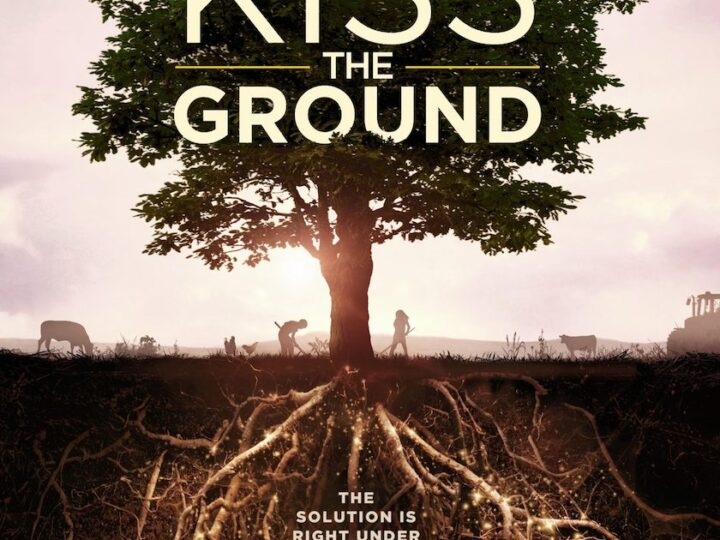 KISS THE GROUND: The solution is under our feet